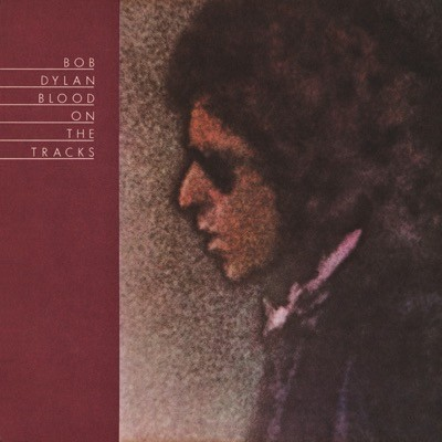 Blood on the Tracks di Bob Dylan