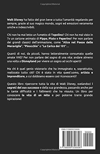 WALT DISNEY L'Uomo dei Sogni di Valeria Fumagalli