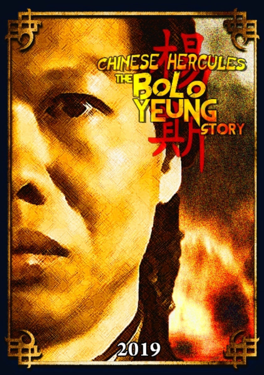 Chinese Hercules: The Bolo Yeung Story
