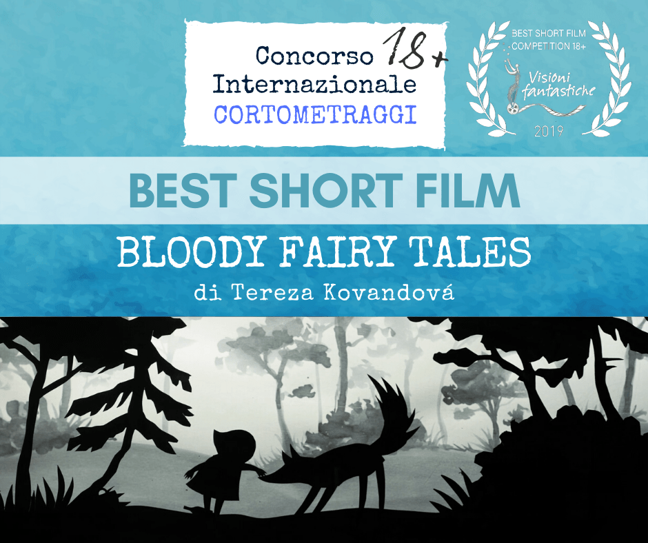 Visioni Fantastiche, Bloody Fairy Tales