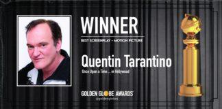 Quentin Tarantino Golden Globe 2020 Migliore Sceneggiatura