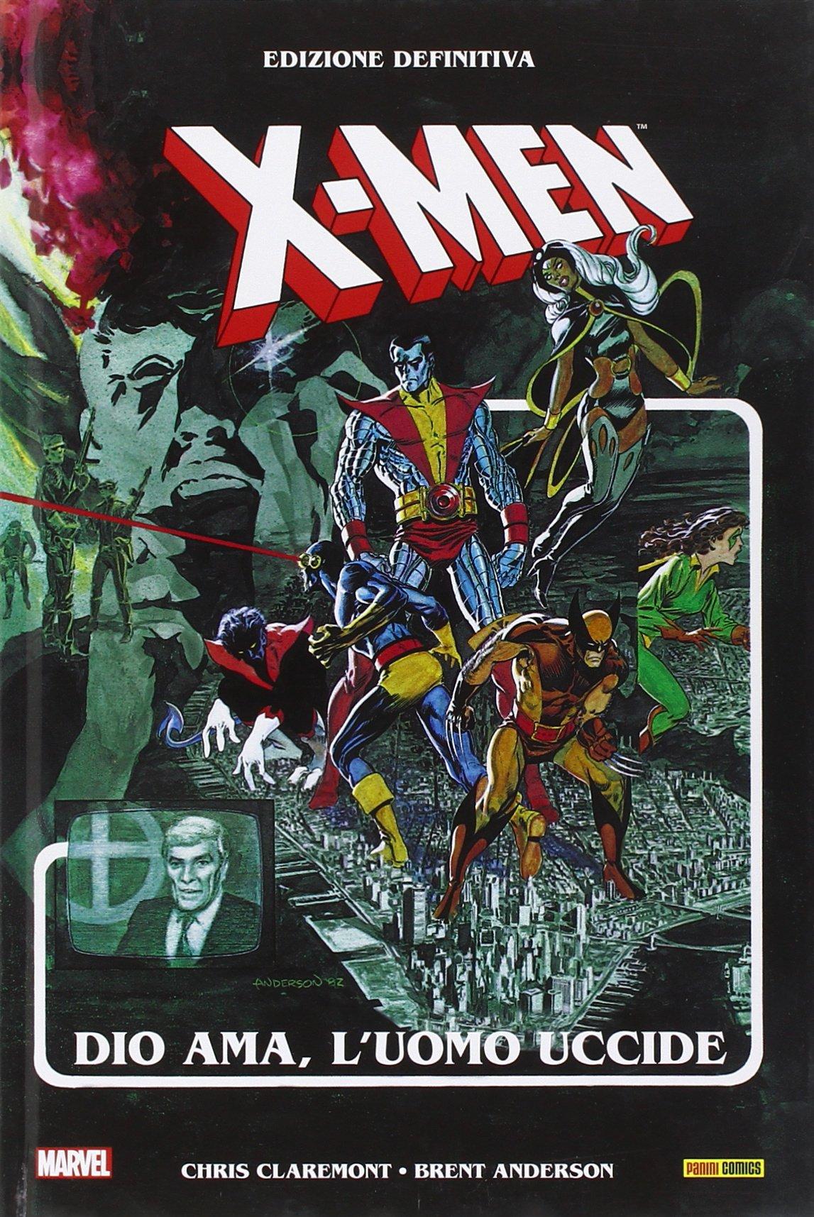 X-Men. Dio ama, l'uomo uccide