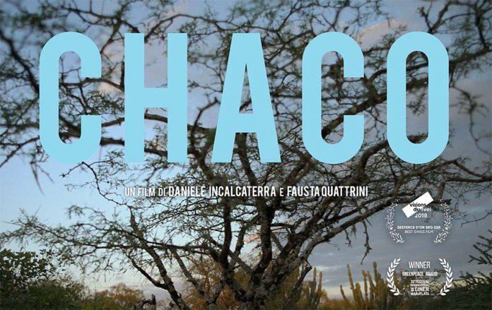Chaco recensione film documentario di Daniele Incalcaterra e Fausta Quattrini